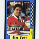 1991 Maxx Racing #057 Jim Bown
