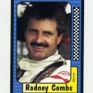 1991 Maxx Racing #049 Rodney Combs