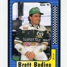 1991 Maxx Racing #026 Brett Bodine