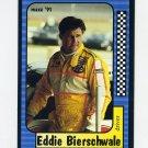 1991 Maxx Racing #023 Eddie Bierschwale - Ex