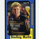 1991 Maxx Racing #022 Sterling Marlin