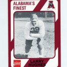 1989 Alabama Coke 580 Football #489 Larry Hughes - Alabama Crimson Tide