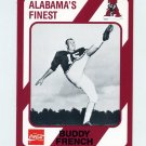 1989 Alabama Coke 580 Football #468 Buddy French - Alabama Crimson Tide