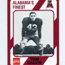 1989 Alabama Coke 580 Football #230 Tom Calvin - Alabama Crimson Tide
