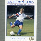 1992 Impel U.S. Olympic Hopefuls #065 Dario Brose / Soccer