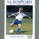 1992 Impel U.S. Olympic Hopefuls #065 Dario Brose / Soccer