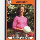 1990-91 Clemson Collegiate Collection #184 Denise Murphy - Clemson Tigers