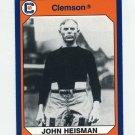 1990-91 Clemson Collegiate Collection #179 John Heisman - Clemson Tigers