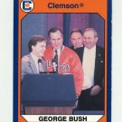 1990-91 Clemson Collegiate Collection #140 George Bush - Clemson Tigers