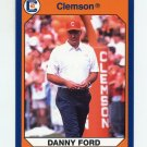 1990-91 Clemson Collegiate Collection #133 Danny Ford - Clemson Tigers