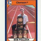 1990-91 Clemson Collegiate Collection #128 Bob Pollock - Clemson Tigers