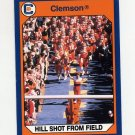 1990-91 Clemson Collegiate Collection #101 Hill Shot From Field - Clemson Tigers