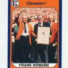 1990-91 Clemson Collegiate Collection #087 Frank Howard - Clemson Tigers