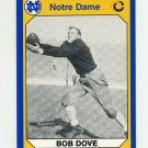 1990 Notre Dame 200 Football #183 Bob Dove - University of Notre Dame