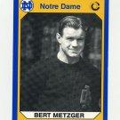 1990 Notre Dame 200 Football #148 Bert Metzger - University of Notre Dame