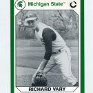 1990-91 Michigan State Collegiate Collection 200 #165 Richard Vary - Michigan State Spartans