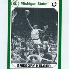 1990-91 Michigan State Collegiate Collection 200 #112 Gregory Kelser - Michigan State Spartans