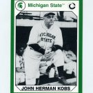 1990-91 Michigan State Collegiate Collection 200 #106 John Herman Kobs - Michigan State Spartans