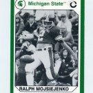1990-91 Michigan State Collegiate Collection 200 #099 Ralph Mojsiejenko - Michigan State Spartans