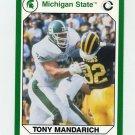 1990-91 Michigan State Collegiate Collection 200 #089 Tony Mandarich - Michigan State Spartans