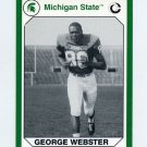 1990-91 Michigan State Collegiate Collection 200 #088 George Webster - Michigan State Spartans