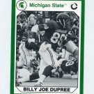 1990-91 Michigan State Collegiate Collection 200 #073 Billy Joe Dupree - Michigan State Spartans