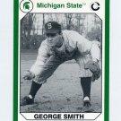 1990-91 Michigan State Collegiate Collection 200 #068 George Smith - Michigan State Spartans