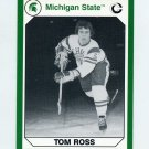 1990-91 Michigan State Collegiate Collection 200 #064 Tom Ross - Michigan State Spartans