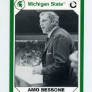 1990-91 Michigan State Collegiate Collection 200 #062 Amo Bessone - Michigan State Spartans