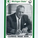 1990-91 Michigan State Collegiate Collection 200 #059 Clarence Biggie Munn - Michigan State Spartans