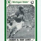 1990-91 Michigan State Collegiate Collection 200 #058 Robert W. Carey - Michigan State Spartans