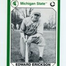 1990-91 Michigan State Collegiate Collection 200 #054 Edward Erickson - Michigan State Spartans