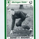 1990-91 Michigan State Collegiate Collection 200 #032 Sidney P. Wagner - Michigan State Spartans