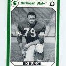 1990-91 Michigan State Collegiate Collection 200 #022 Ed Budde - Michigan State Spartans
