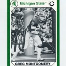 1990-91 Michigan State Collegiate Collection 200 #004 Greg Montgomery - Michigan State Spartans