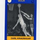 1991 UCLA Collegiate Collection #070 Carl Kraushaar - UCLA Bruins