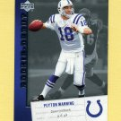 2006 Upper Deck Rookie Debut Football #042 Peyton Manning - Indianapolis Colts