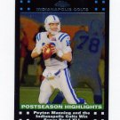 2007 Topps Chrome Football #TC053 Peyton Manning - Indianapolis Colts