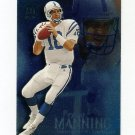 1999 SkyBox Molten Metal Football #034 Peyton Manning - Indianapolis Colts