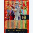 2005 Finest Football Peyton Manning Finest Moments Insert #FM18 Peyton Manning - Colts 237/599