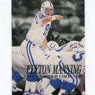 1999 Skybox Dominion Football #039 Peyton Manning - Indianapolis Colts