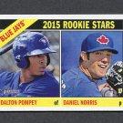 2015 Topps Heritage Baseball #333 Dalton Pompey RC / Daniel Norris RC - Toronto Blue Jays