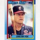 1990 Topps Baseball #420 Carlton Fisk - Chicago White Sox