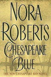 CHESAPAEKE BLUE by Nora Roberts (2004) PB