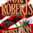 REBELLION by Nora Roberts (1988) PB MacGregor's