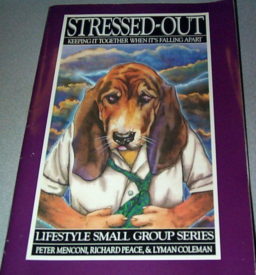 Stressed Out by Peter Menconi Richard Peace Lyman Coleman Paperback 1988
