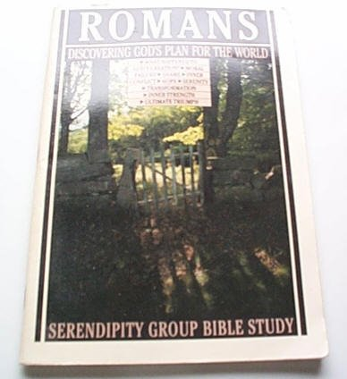 Romans Discovering God's Plan for the world - Serendipity Group Bible Study