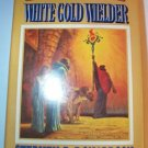 White Gold Wielder by Stephen R. Donaldson Hardcover