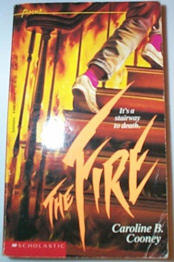 The Fire by Caroline B. Cooney