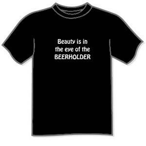 Beauty is in the eye of the BEERHOLDER